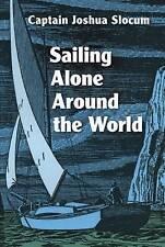Sailing Alone Around the World, Joshua Slocum