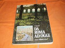 MUSSINI  DA ROMA AD OGGI  storia ed evoluzione della lingua italiana edisco