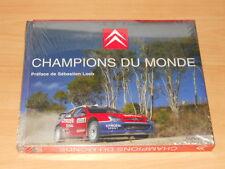 Livre CITROEN et Sébastion LOEB champion du monde rallye WRC 2004