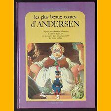 Collection Le Jardin des Rêves LES PLUS BEAUX CONTES D'ANDERSEN M. Dubré 1981