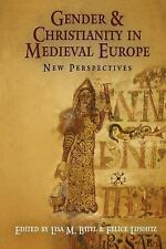 The Middle Ages: Gender and Christianity in Medieval Europe : New...