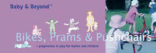 Bikes, Prams and Pushchairs: Progression in Play for Babies and Children (Baby a