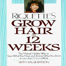 Grow Hair in Twelve Weeks: The Natural Way to Save What You Have and R-ExLibrary