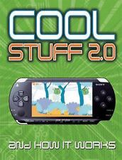 Cool Stuff 2.0 : And How It Works by Chris Woodford and John Woodcock (2007, Ha…