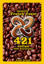 421 Coffee - Sumatra French Roast 2.5 oz Ground - What Time Is It? 421...