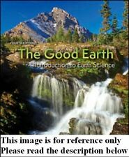 The Good Earth:Introduction to Earth Science 4th Int'l Ed US Delivery 3-4 bus da