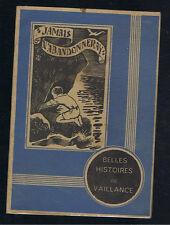 BELLES HISTOIRES DE VAILLANCE N°2 1940/42