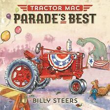 Tractor Mac: Tractor Mac Parade's Best by Billy Steers (2015, Picture Book)