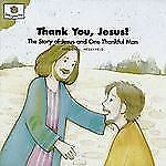 Thank You, Jesus! The Story of Jesus and One Thankful Man God Loves Me) God Lo