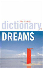 The Watkins Dictionary of Dreams: The Ultimate Resource for Dreamers  - with...