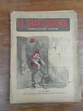 Revue LE GRAND GUIGNOL PAMPHLETAIRE ILLUSTRE No 6 (10 Nov. 1921) G. ANQUETIL