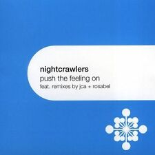 Push the Feeling On [Single] by Nightcrawlers (CD, Jun-2004, Tommy Boy)
