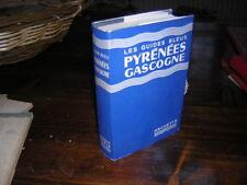 1959.guides bleus Hachette Pyrénées Gascogne.TBE neuf