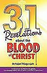31 Revelations about the Blood of Christ by Rajan Thiagarajah (2011, Paperback)