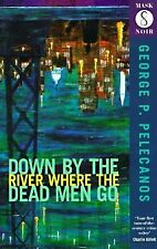 Down By The River Where the Dead Men Go (Old Editi (Mask Noir)