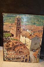 DICTIONNAIRE DES ÉGLISES DE FRANCE.ALPES.PROVENCE.CORSE.(Mobilier, Architecture)