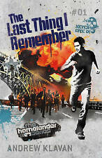 The Last Thing I Remember (Homelander), Andrew Klavan, New Book