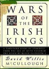 Wars of the Irish Kings: A Thousand Years of Struggle, from the Age of Myth thro