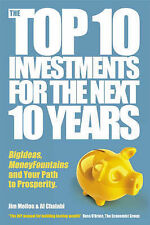 The Top 10 Investments for the Next 10 Years: Investing Your Way to Financial...