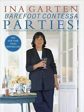 Barefoot Contessa Parties! : Ideas and Recipes for Parties That Are Really Fun