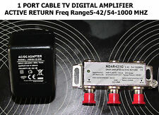 1 PORT CABLE TV DIGITAL AMPLIFIER ACTIVE RETURN Freq Range5-42/54-1000 MHZ
