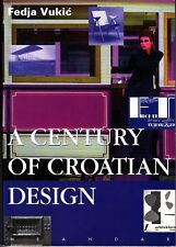 A Century of Crotian Design Fedja Vukic 1996 Book Posters Furniture Art