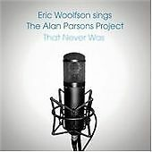 Eric Woolfson - Woolfson Sings the Alan Parsons Project That Never Was (2013)