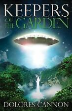 Keepers of the Garden by Dolores Cannon (1993, Paperback)