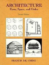 Architecture: Form, Space, and Order, Francis D.K. Ching, Good Book