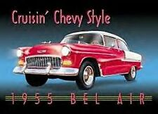 "Chevrolet 1955 BelAir ""Crusin Chevy Style"" Metal Sign (de)"
