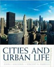 Cities and Urban Life by John J. Macionis and Vincent N. Parrillo (2009,...