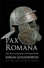 Pax Romana : War, Peace, and Conquest in the Roman World by Adrian...