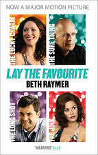 Lay the Favourite: A True Story about Playing to Win in the Gambling Underwor...