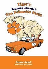 Tiger's Journey Through the Palmetto State  BRAND NEW   BEAT BAMA      EBOX-3