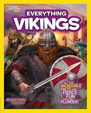 National Geographic Kids Everything Vikings: All the Incredible Facts and Fierce