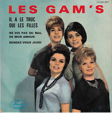 45TRS VINYL 7'' / FRENCH EP LES GAM'S / IL A LE TRUC + 3 / SIXTIES GIRLS
