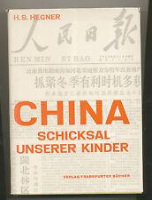 China Schicksal unserer Kinder H. S. Hegner Frankfurter Bücher 1963