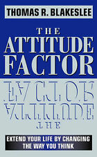 The Attitude Factor: Extend your life by changing the way you think,ACCEPTABLE B