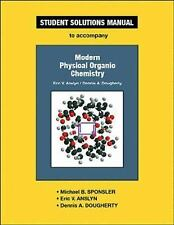 Anslyn and Dougherty's Modern Physical Organic Chemistry Student Solutions...