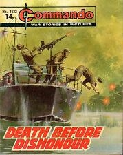 "WAR STORIES IN PICTURES - ""COMMANDO""  No. 1533 - ""DEATH BEFORE DISHONOUR"" (1981)"