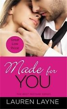 Made for You by Lauren Layne (2014, Paperback)