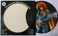 NEIL DIAMOND  HIS 12 GREATEST HITS   LIMITED EDITION LP 33T  PICTURE DISC