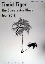 TIMID TIGER - 2012 - Tourplakat - In Concert - Streets are Back - Tourposter