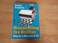 Steamrolling the Sicilian by GM Sergey Kasparov Oktober 2013 New in Chess