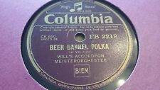 WILL'S ACCORDEON MEISTERORCHESTER BEER BARREL POLKA COLUMBIA FB2219