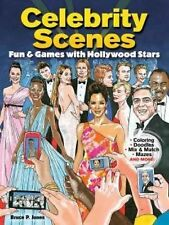 Celebrity Scenes: Fun & Games with Hollywood Stars by Jones, Bruce Patrick