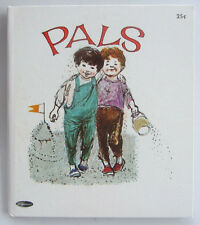 Tell a Tale Book PALS Tom O'Sullivan Vintage NEW Old Stock Friendship HB 1966 cr