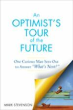 "AN Optimist's Tour of the Future: One Curious Man Sets Out to Answer ""-ExLibrary"