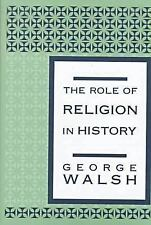 The Role of Religion in History-ExLibrary