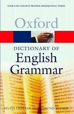 The Oxford Dictionary of English Grammar (Oxford Paperback Reference)